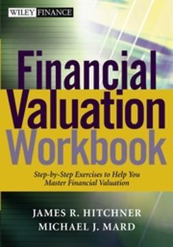 Hitchner, James R. - Financial Valuation Workbook, ebook
