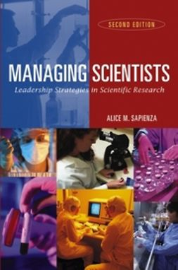 Sapienza, Alice M. - Managing Scientists: Leadership Strategies in Scientific Research, ebook