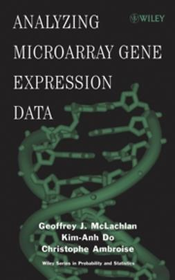 McLachlan, Geoffrey J. - Analyzing Microarray Gene Expression Data, ebook