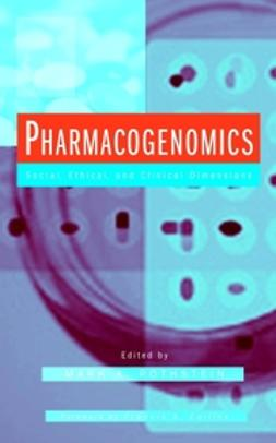 Rothstein, Mark A. - Pharmacogenomics: Social, Ethical, and Clinical Dimensions, ebook