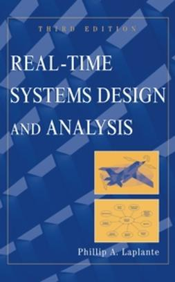 Laplante, Phillip A. - Real-Time Systems Design and Analysis, ebook
