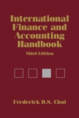 Choi, Frederick D. S. - International Finance and Accounting Handbook, e-bok