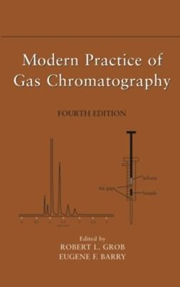Barry, Eugene F. - Modern Practice of Gas Chromatography, e-kirja