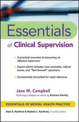 Campbell, Jane M. - Essentials of Clinical Supervision, ebook
