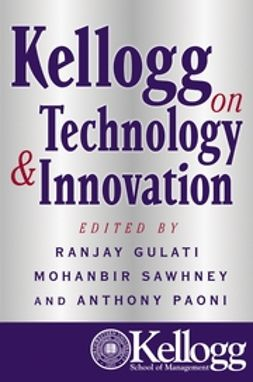 Gulati, Ranjay - Kellogg on Technology & Innovation, ebook