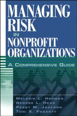 Fogarty, Toni E. - Managing Risk in Nonprofit Organizations: A Comprehensive Guide, ebook