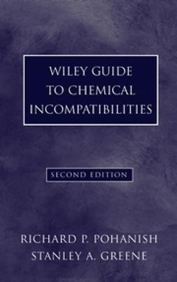 Pohanish, Richard P. - Wiley Guide to Chemical Incompatibilities, e-bok