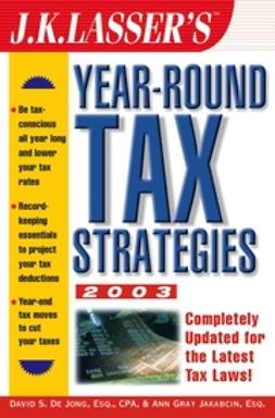 Jakabcin, Ann Gray - J.K. Lasser's Year-Round Tax Strategies, 2003, ebook