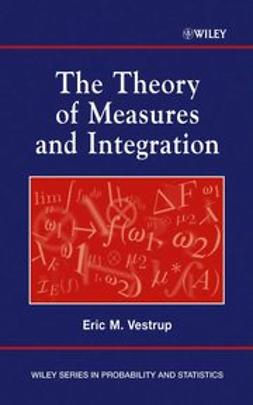 Vestrup, Eric M. - The Theory of Measures and Integration, ebook