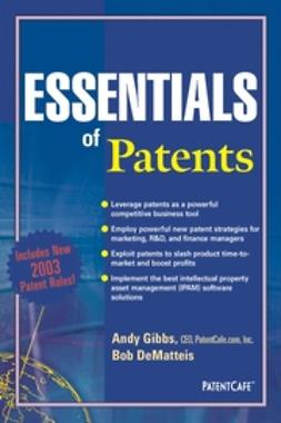 DeMatteis, Bob - Essentials of Patents, ebook