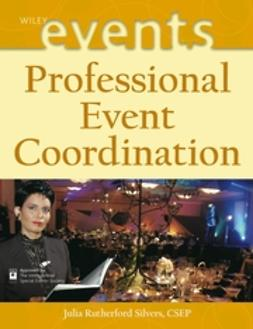 Silvers, Julia Rutherford - Professional Event Coordination, ebook
