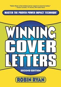 Ryan, Robin - Winning Cover Letters, e-bok