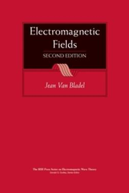 Bladel, Jean G. Van - Electromagnetic Fields, ebook
