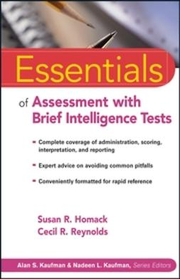 Homack, Susan R. - Essentials of Assessment with Brief Intelligence Tests, ebook