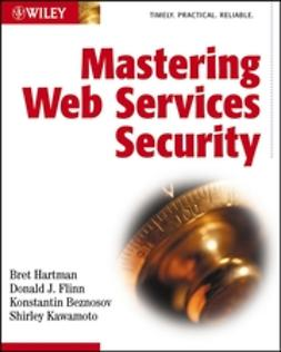 Beznosov, Konstantin - Mastering Web Services Security, ebook