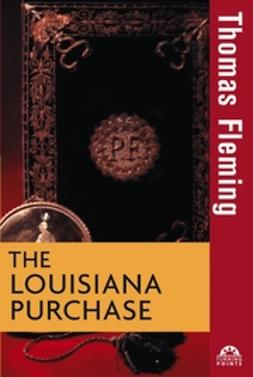 Fleming, Thomas - The Louisiana Purchase, ebook