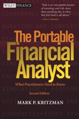 Kritzman, Mark P. - The Portable Financial Analyst: What Practitioners Need to Know, ebook