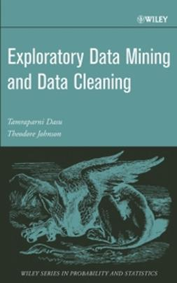 Dasu, Tamraparni - Exploratory Data Mining and Data Cleaning, ebook
