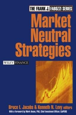 Anson, Mark J. P. - Market Neutral Strategies, e-kirja