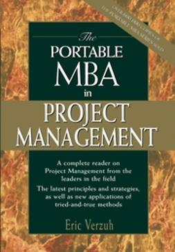 Verzuh, Eric - The Portable MBA in Project Management, ebook