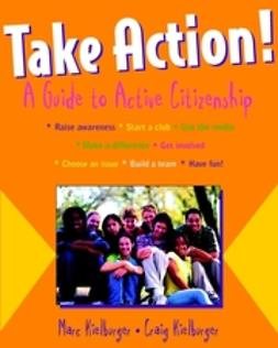 Kielburger, Craig - Take Action!: A Guide to Active Citizenship, ebook