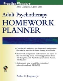 Jongsma, Arthur E. - Adult Psychotherapy Homework Planner, e-bok