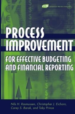 Barak, Corey S. - Process Improvement for Effective Budgeting and Financial Reporting, ebook
