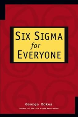 Eckes, George - Six Sigma for Everyone, ebook