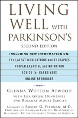 Atwood, Glenna Wotton - Living Well with Parkinson's, ebook
