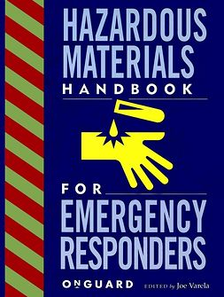 Varela, Joe - Hazardous Materials: Handbook for Emergency Responders, ebook