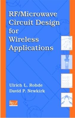 Rohde, Ulrich L. - RF/Microwave Circuit Design for Wireless Applications, e-bok