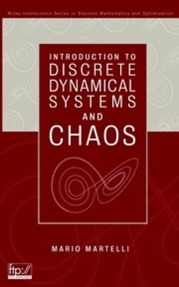 Martelli, Mario - Introduction to Discrete Dynamical Systems and Chaos, e-bok