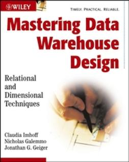 Galemmo, Nicholas - Mastering Data Warehouse Design: Relational and Dimensional Techniques, ebook