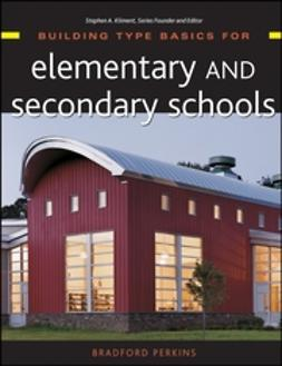 Perkins, Bradford - Building Type Basics for Elementary and Secondary Schools, ebook