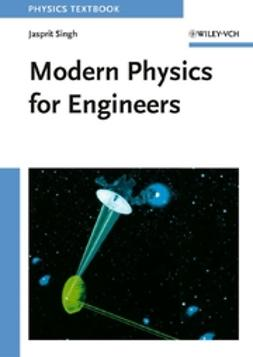 Singh, Jasprit - Modern Physics for Engineers, e-bok