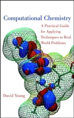 Young, David - Computational Chemistry: A Practical Guide for Applying Techniques to Real World Problems, e-kirja