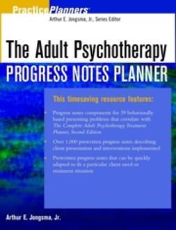 Jongsma, Arthur E. - The Adult Psychotherapy Progress Notes Planner, ebook