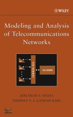 Babu, Thimma V. J. Ganesh - Modeling and Analysis of Telecommunications Networks, ebook