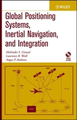 Andrews, Angus P. - Global Positioning Systems, Inertial Navigation, and Integration, e-bok