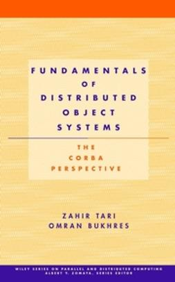 Bukhres, Omran - Fundamentals of Distributed Object Systems: The CORBA Perspective, ebook