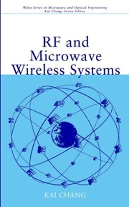 Chang, Kai - RF and Microwave Wireless Systems, ebook