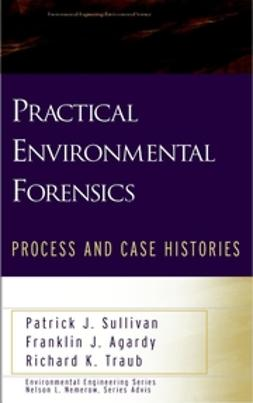 Agardy, Franklin J. - Practical Environmental Forensics: Process and Case Histories, e-kirja