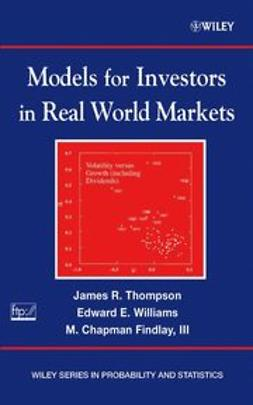 Thompson, James R. - Models for Investors in Real World Markets, ebook