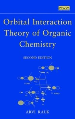 Rauk, Arvi - Orbital Interaction Theory of Organic Chemistry, ebook