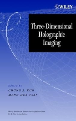 Kuo, Chung J. - Three-Dimensional Holographic Imaging, ebook