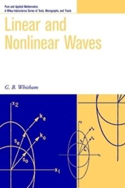 Whitham, G. B. - Linear and Nonlinear Waves, ebook