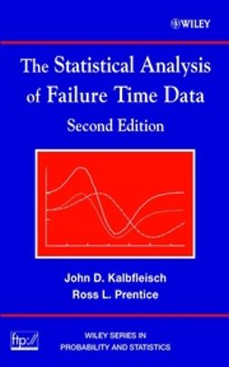 Kalbfleisch, John D. - The Statistical Analysis of Failure Time Data, ebook