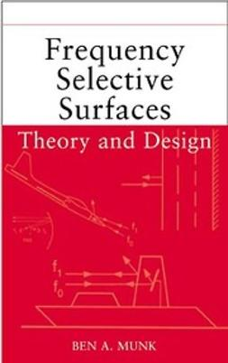 Munk, Ben A. - Frequency Selective Surfaces: Theory and Design, ebook