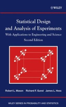 Gunst, Richard F. - Statistical Design and Analysis of Experiments: With Applications to Engineering and Science, ebook