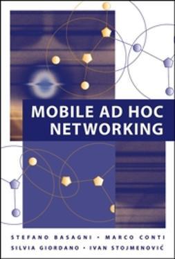 Basagni, Stefano - Mobile Ad Hoc Networking, ebook